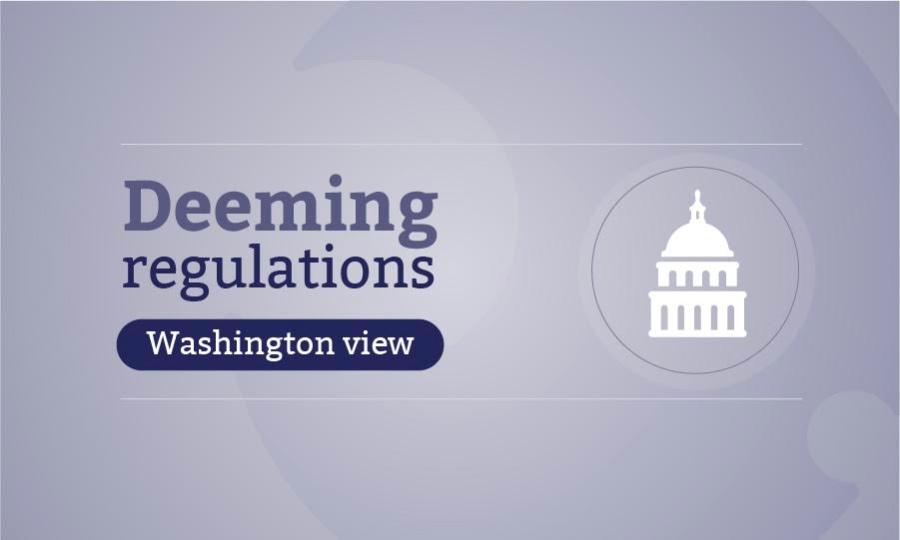 deeming regulations news package - Washington view 900x540