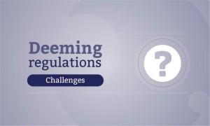 deeming regulations news package - challenges 900x540