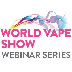 World Vape Show Webinar series